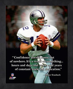 "Roger Staubach ""Confidence"" Dallas Cowboys FRAMED 16x20 PRO QUOTES PRINT - Photofile"