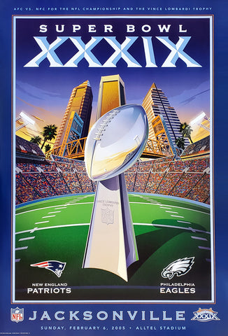 Super Bowl XXXIX (Jacksonville 2005) Official Event Poster - Action Images