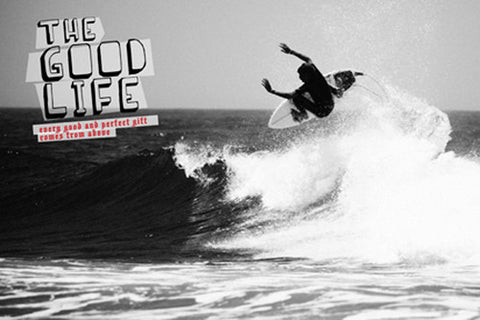 "Surfing ""The Good Life"" Motivational Poster - Slingshot Publishing"