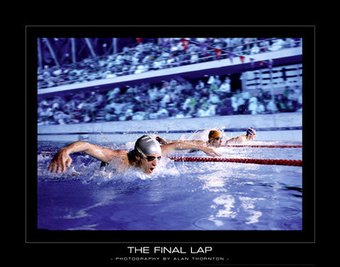 "Swim Race ""The Final Lap"" Motivational Poster Print - SportsPosterWarehouse.com"