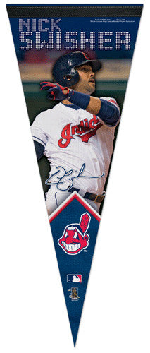 "Nick Swisher ""Signature"" Cleveland Indians Premium Felt Collector's Pennant - Wincraft 2013"