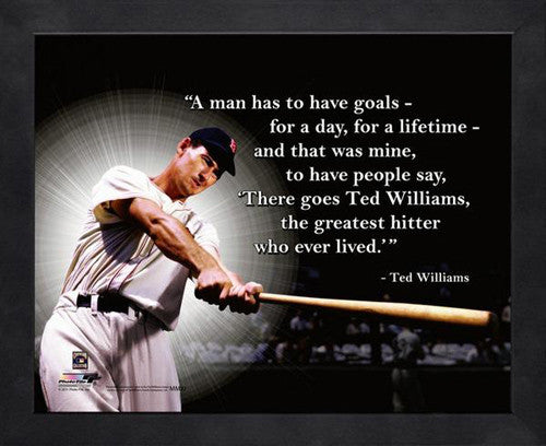 "Ted Williams ""Goals"" Boston Red Sox FRAMED 16x20 PRO QUOTES PRINT - Photofile"