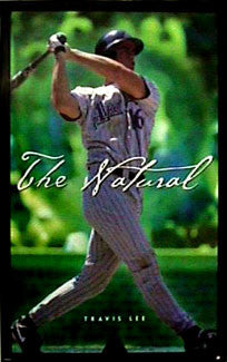 "Travis Lee ""The Natural"" Arizona Diamondbacks MLB Poster - Costacos 1998"
