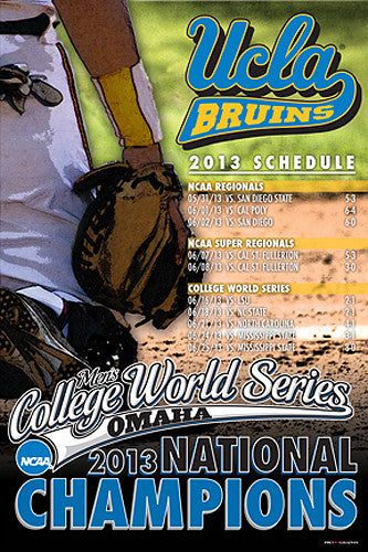 UCLA Bruins 2013 NCAA Baseball National Champions Commemorative Poster - ProGraphs