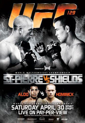 UFC 129 Official Fight Bill Poster (Toronto 4/30/2011)