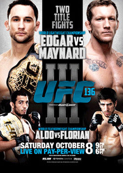 UFC 136 Official Fight Bill Poster (Houston 10/8/2011) - Edgar vs Maynard, Aldo vs Florian