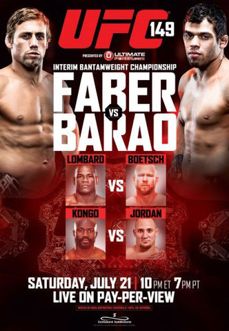 UFC 149 (Faber vs Barao) Official Event Poster (Calgary 7/21/2012)