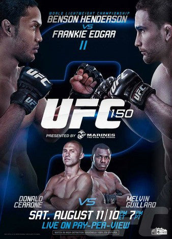 UFC 150 (Henderson vs. Edgar II) Official Event Poster (Denver, CO 8/11/2012)