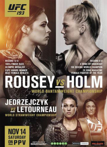 UFC 193 Official Event Poster (Ronda Rousey vs. Holm) Melbourne, Australia 11/14/2015