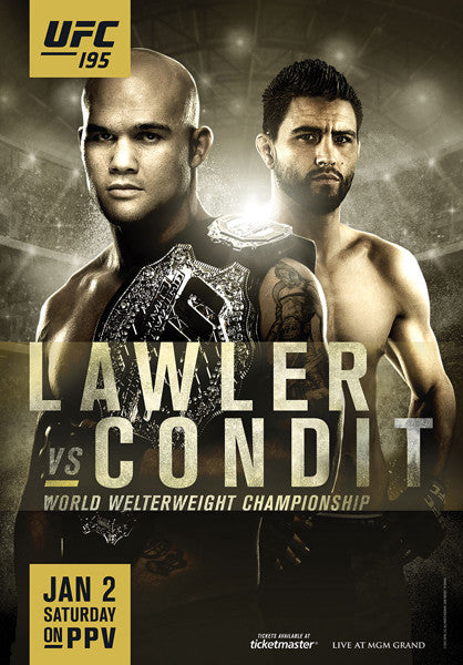 UFC 195 Official Event Poster (Robbie Lawler vs Carlos Condit) MGM Grand Las Vegas 1/2/2016
