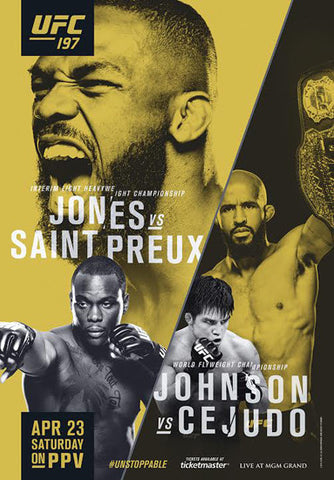 UFC 197 Official Event Poster (Jon Jones vs. Saint Preux, Johnson vs. Cejudo) Las Vegas 4/23/2016