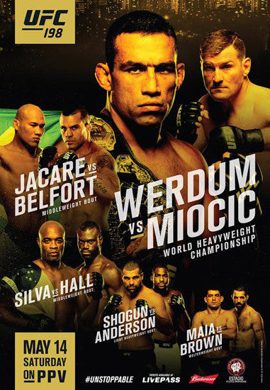UFC 198 Official Event Poster (Stipe Miocic vs. Werdum) Brazil 5/14/2016