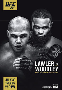 UFC 201 Official Event Poster (Lawler vs. Woodley) Atlanta, GA 7/30/2016