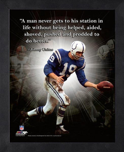"Johnny Unitas ""Push to Success"" Baltimore Colts FRAMED 16x20 PRO QUOTES PRINT - Photofile"