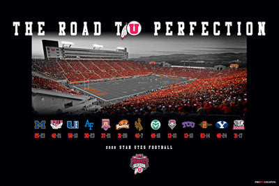 "Utah Utes Football ""Road to Perfection"" (2008) Poster - ProGraphs"