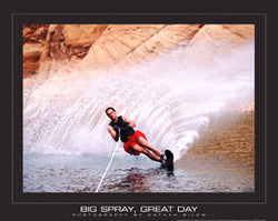 "Waterskiing ""Big Spray, Great Day"" Motivational Poster Print"