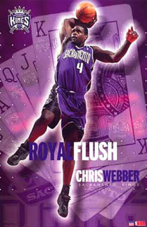 "Chris Webber ""Royal Flush"" Sacramento Kings Poster - Starline 2003"