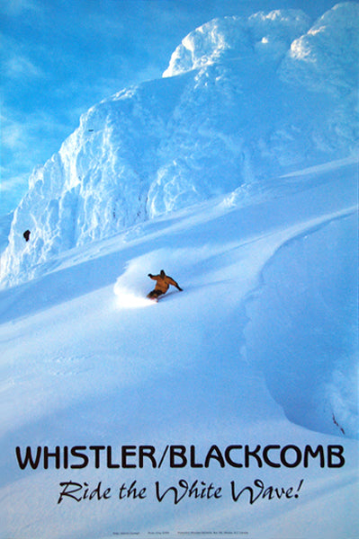 "Whistler-Blackcomb ""Ride the White Wave"" Snowboarding Action Poster - Whistler 2001"