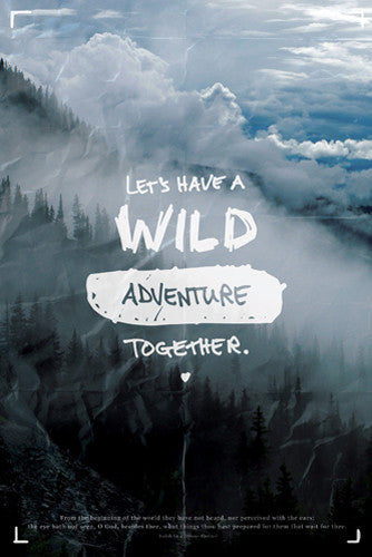 "Natural World ""Let's Have a Wild Adventure Together"" Poster (Isaiah 64:4) - Slingshot Publishing"