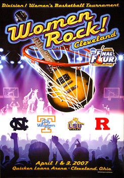 "NCAA Women's Basketball 2007 Final Four ""Women Rock"" Cleveland Official Poster - Action Images"