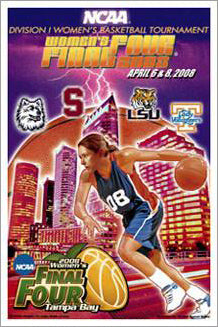 NCAA Women's Basketball Final Four 2008 Official Poster (Tennessee, UConn, LSU, Stanford) - Action Images