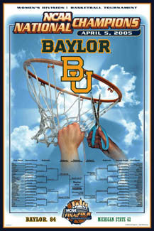Baylor Lady Bears 2005 NCAA Women's Basketball National Champions Commemorative Poster - Action Images