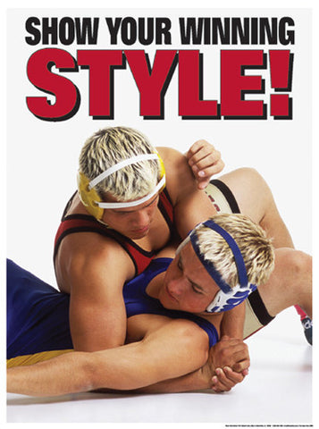 "High School Wrestling ""Show Your Winning Style"" Motivational Poster - Fitnus"