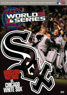 DVD: World Series Film 2005 (White Sox vs. Astros)