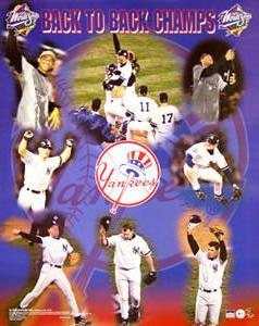"New York Yankees ""Back-to-Back World Champs"" (1998-99) Poster - Starline 16x20"