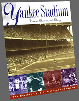 "BOOK: ""Yankee Stadium: Drama, Glamor, and Glory"""