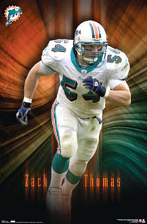 "Zach Thomas ""Breakthrough"" Miami Dolphins Poster - Costacos 2007"