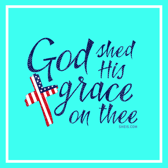 God Shed His Grace On Thee