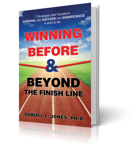 Winning Before & Beyond The Finish Line