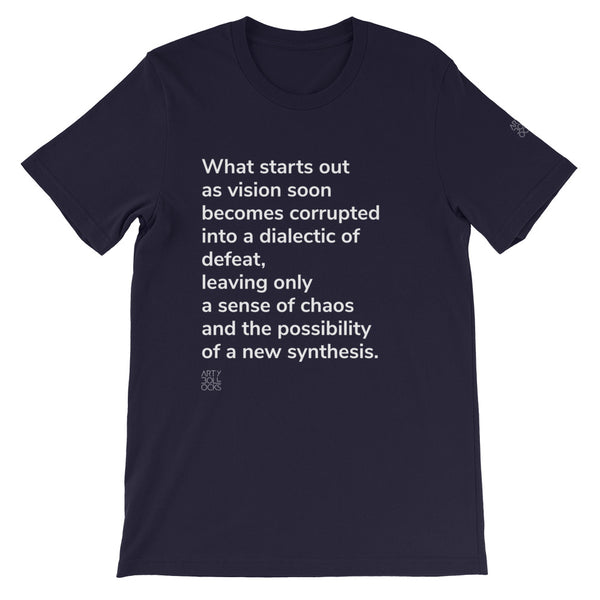 What starts out as vision (unisex t-shirt)