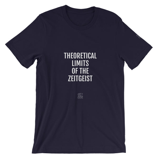 Theoretical Limits of the Zeitgeist (unisex t-shirt)