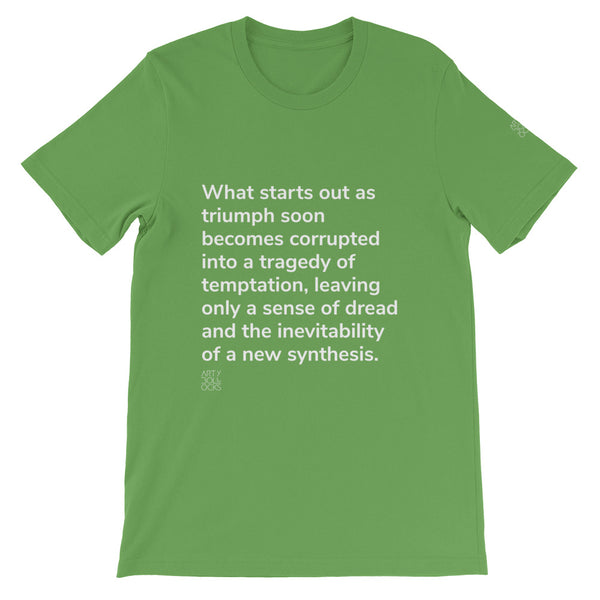 What starts out as triumph (unisex t-shirt)