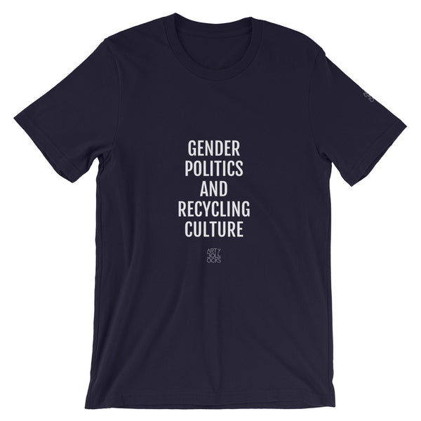 Gender Politics and Recycling Culture (unisex t-shirt)