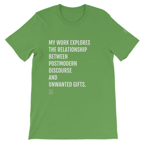 Postmodern discourse and unwanted gifts (unisex t-shirt)