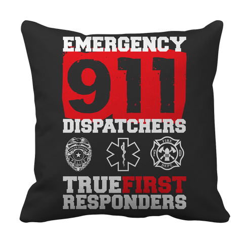 Limited Edition - Emergency 911 Dispatchers True First Responders