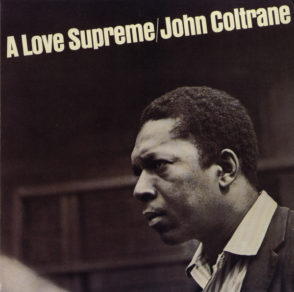 John Coltrane ‎– A Love Supreme - Vinyl LP
