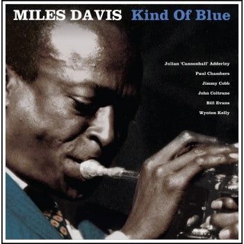 Miles Davis ‎– Kind Of Blue - Vinyl LP