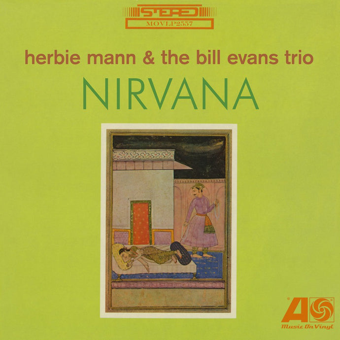 Herbie Mann & The Bill Evans Trio ‎– Nirvana -180G  Vinyl LP