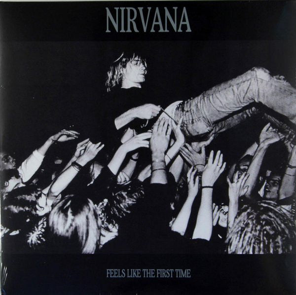 Nirvana ‎– Feels Like The First Time - 2 x Vinyl LP