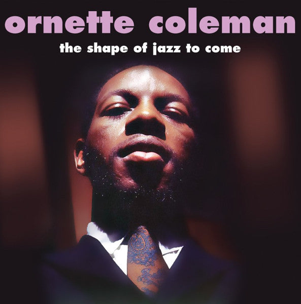Ornette Coleman ‎– The Shape Of Jazz To Come - Vinyl LP