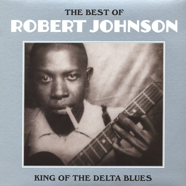 Robert Johnson ‎– The Best Of Robert Johnson: King Of The Delta Blues - Vinyl LP