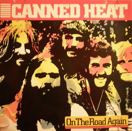 Canned Heat - On The Road Again - CD