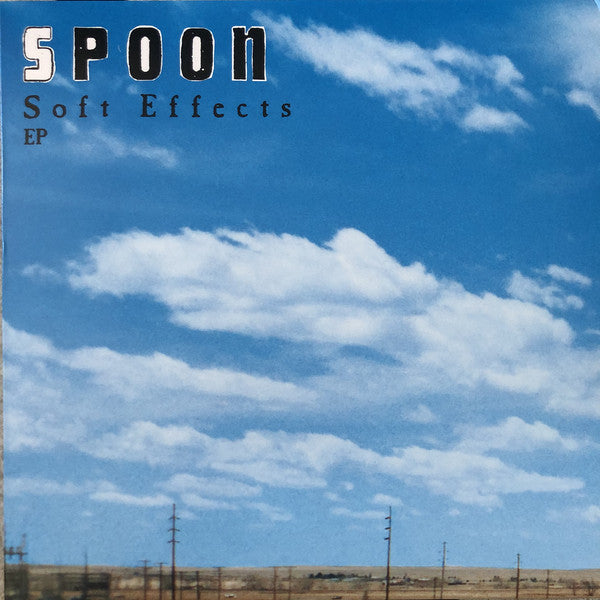 Spoon ‎– Soft Effects - Reissue 33RPM  12