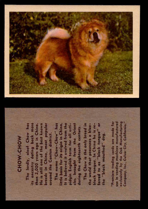 1957 Dogs Premiere Oak Man. R-724-4 Vintage Trading Cards You Pick Singles #1-42 #10 Chow-Chow  - TvMovieCards.com
