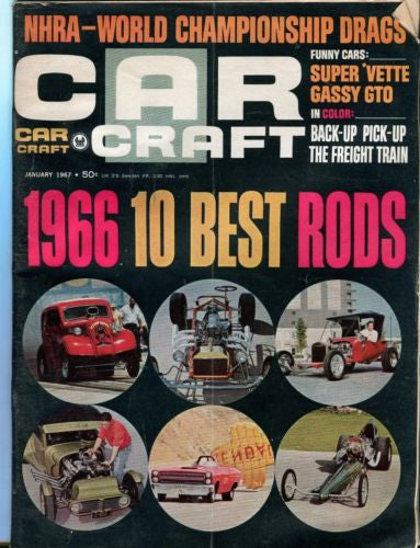 1967 January Car Craft Magazine Back Issue - 1966 10 Best Rods   - TvMovieCards.com