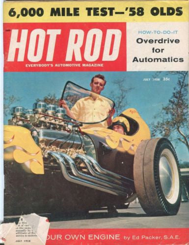 1958 July Hot Rod Magazine Back Issue - 6,000 Mile Test in a '58 Olds   - TvMovieCards.com